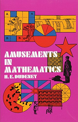 Amusements in Mathematics By H. E. Dudeney