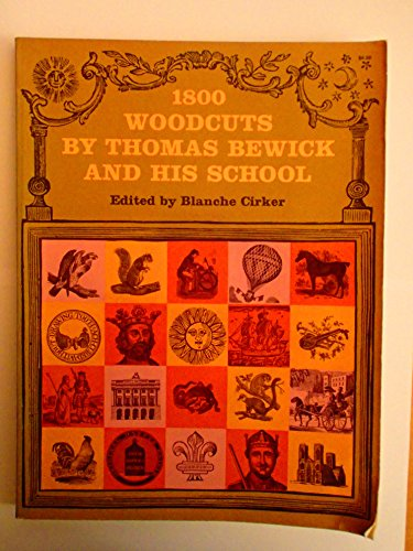 1800 Woodcuts by Thomas Bewick and His School  (Dover Pictorial Archive Series) By Thomas Bewick