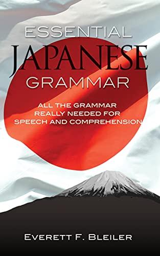 Essential Japanese Grammar By Everett F. Bleiler