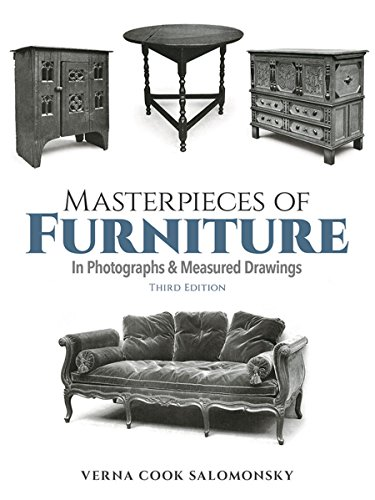 Masterpieces of Furniture in Photographs and Measured Drawings By Verna Cook Salomonsky