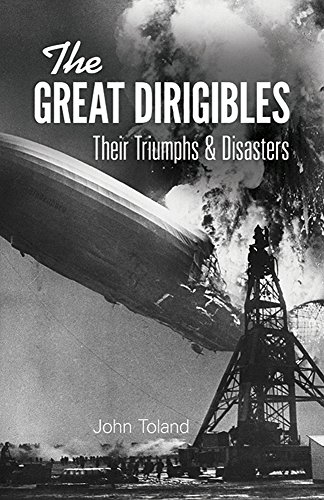 The Great Dirigibles By John Toland