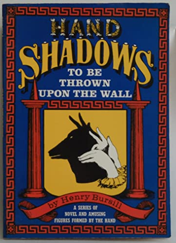 Hand Shadows to be Thrown Upon the Wall By Henry Bursill