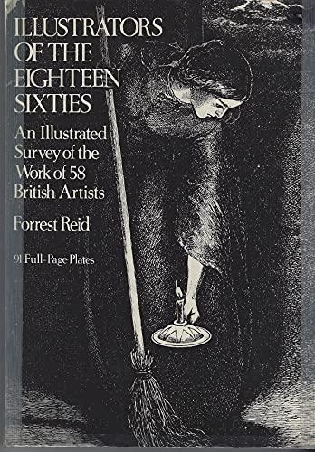 Illustrators of the Eighteen Sixties By Forrest Reid