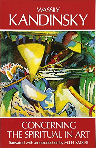Concerning the Spiritual in Art (Dover Fine Art, History of Art) By Wassily Kandinsky