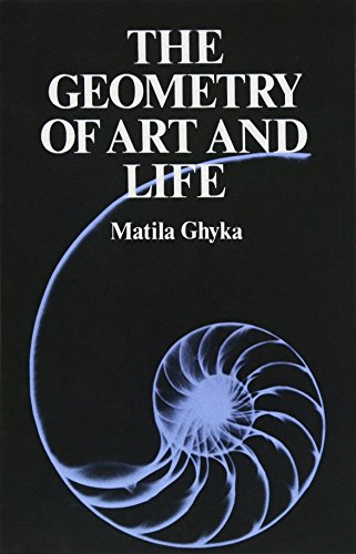 The Geometry of Art and Life By Matila Ghyka