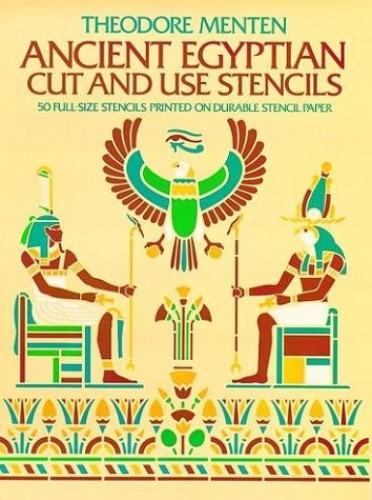 Ancient Egyptian Cut & Use Stencils By Ted Menten