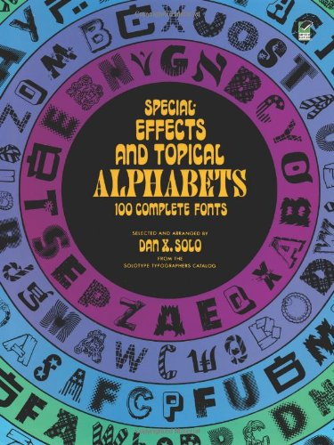 Special Effects and Topical Alphabets By Dan X. Solo
