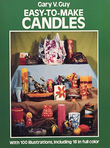Easy to Make Candles By Gary V. Guy