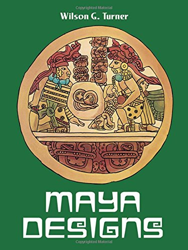 Maya Designs By Wilson G. Turner