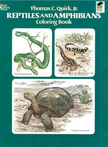 Reptiles and Amphibians Coloring Book By Thomas C. Quirk