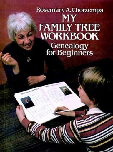 My Family Tree Workbook By Rosemary A. Chorzempa
