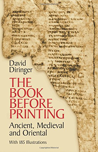 The Book Before Printing By David Diringer