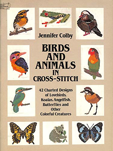 Birds and Animals in Cross-stitch By Jennifer Colby