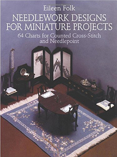 Needlework Designs for Miniature Projects By Eileen Folk