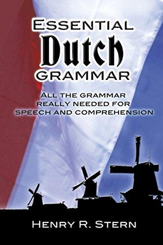 Essential Dutch Grammar (Dover Language Guides Essential Grammar) By Henry R. Stern