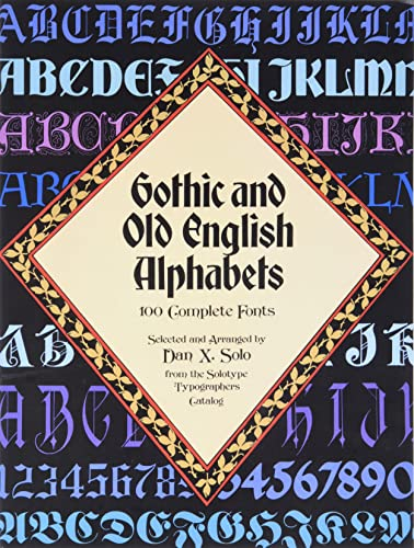 Gothic and Old English Alphabets By Dan X. Solo
