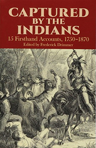 Captured by the Indians By Frederick Drimmer