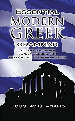 Essential Modern Greek Grammar By Douglas Q. Adams