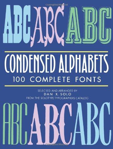 Condensed Alphabets By Dan X. Solo