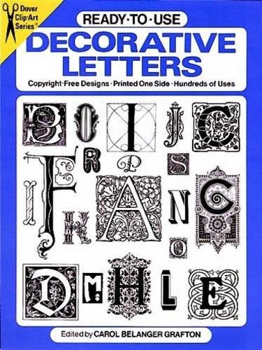 Ready-to-Use Decorative Letters By Carol Belanger Grafton