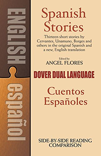 Spanish Stories: A Dual-Language Book by Angel Flores