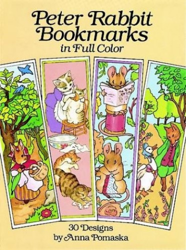 Peter Rabbit Bookmarks in Full Colour By Anna Pomaska
