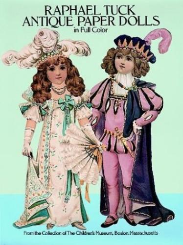 Raphael Tuck Antique Paper Dolls in Full Colour By Children's Museum