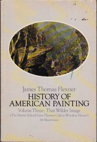 History of American Painting By James Thomas Flexner