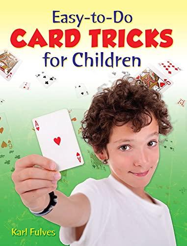 Easy to Do Card Tricks for Children von Karl Fulves