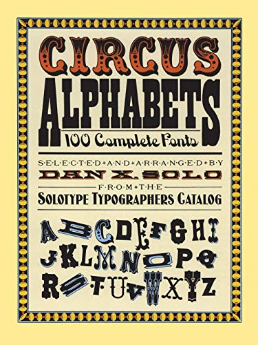 Circus Alphabets By Dan X. Solo