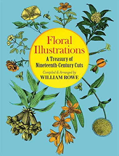 Floral Illustrations By Edited by William Rowe