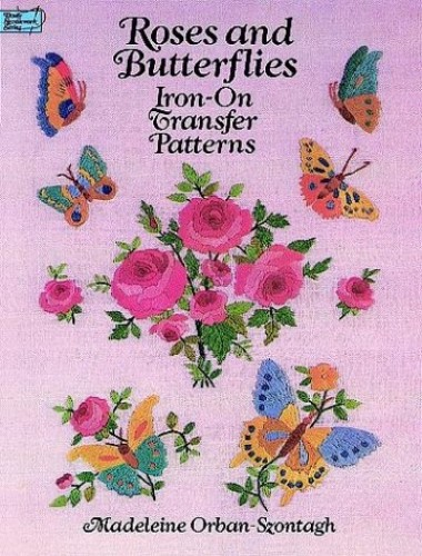 Roses and Butterflies Iron-on Transfer Patterns By Madeleine Orban-Szontagh