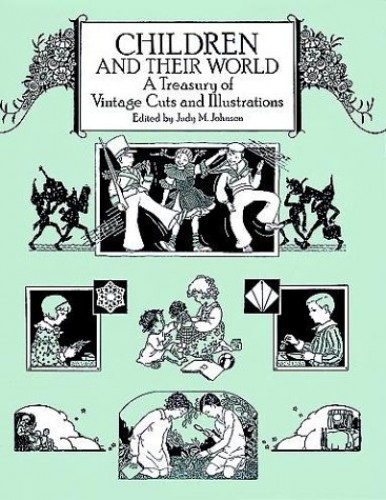 Children and Their World By Edited by Judy M. Johnson
