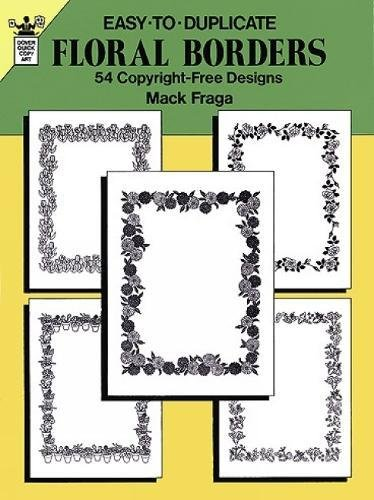 Easy to Duplicate Floral Borders By Mack Fraga