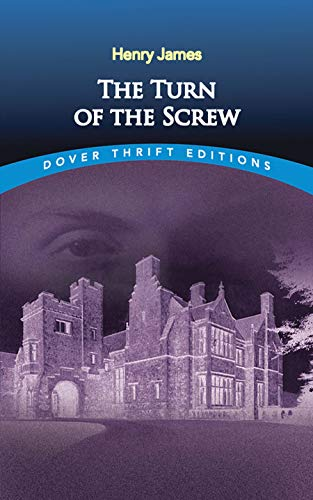 The Turn of the Screw (Dover Thrift Editions) By Henry James
