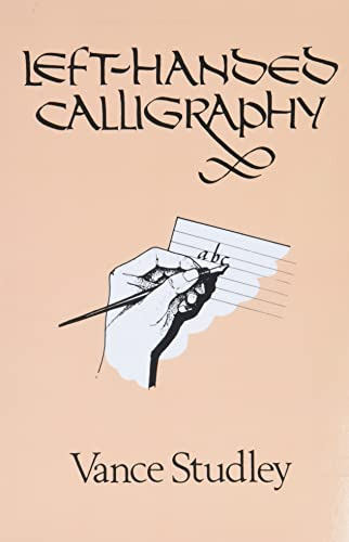 Left-Handed Calligraphy By Vance Studley