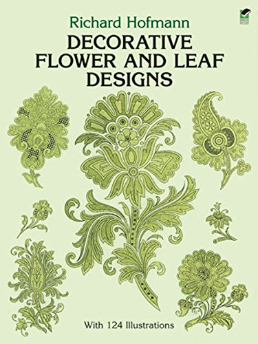 Decorative Flower and Leaf Designs (Dover Pictorial Archive) By Richard Hofmann