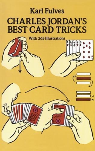 Charles Jordan's Best Card Tricks: With 265 Illustrations By Karl Fulves