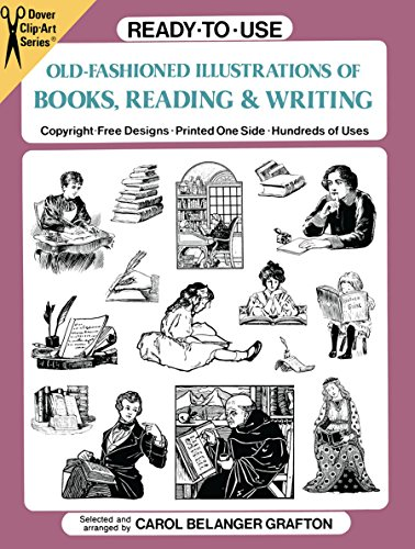 Ready-to-Use Old-Fashioned Illustrations of Books, Reading and Writing By Carol Belanger Grafton
