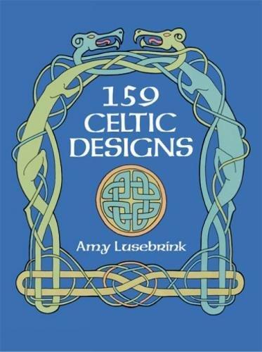 159 Celtic Designs By Amy L. Lusebrink