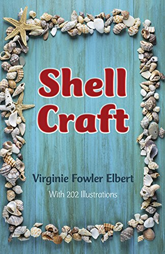 Shell Craft By Virginie F. Elbert