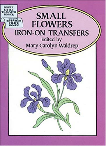 Small Flowers Iron-on Transfers By Mary Carolyn Waldrep