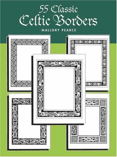 55 Classic Celtic Borders By Mallory Pearce