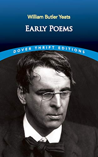 Early Poems By William Butler Yeats