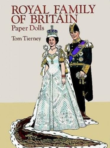 Royal Family of Britain Paper Dolls By Tom Tierney