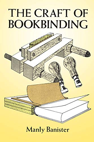 The Craft of Bookbinding By Manly Banister