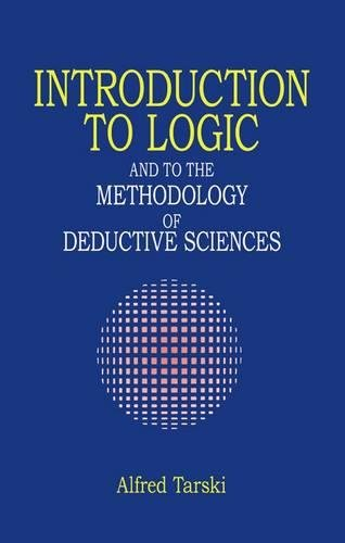 Introduction to Logic (Dover Books on Mathematics) By Alfred Tarski