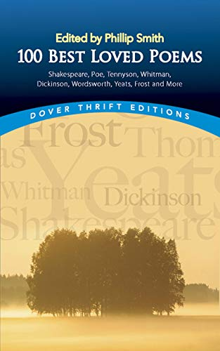 100 Best-Loved Poems (Dover Thrift Editions) Edited by Philip Smith