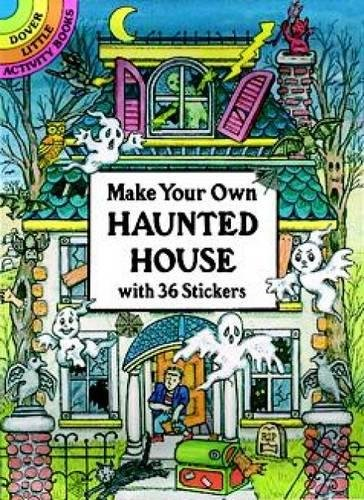 Make Your Own Haunted House with 36 Stickers By Cathy Beylon