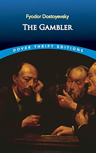 The Gambler By F. M. Dostoevsky